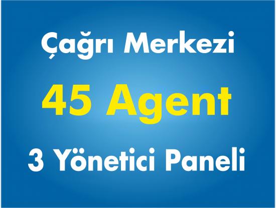 45 Agent Çağrı Merkezi