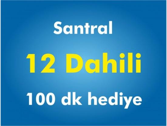 12 Dahili Santral