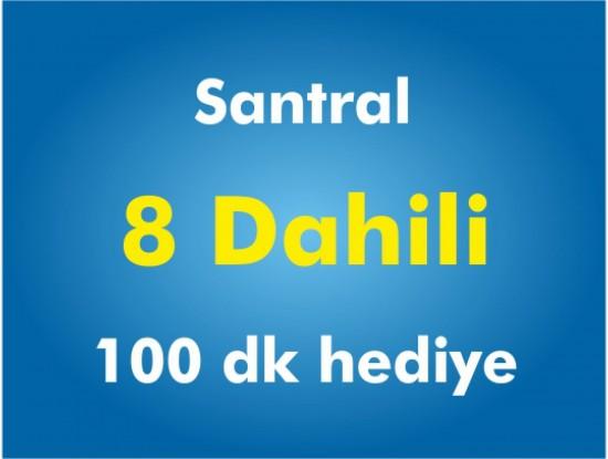 8 Dahili Santral