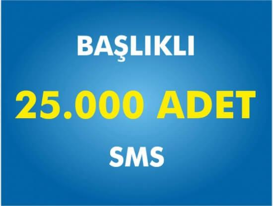25000 Toplu SMS Başlıklı