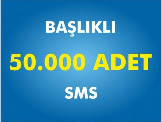 50000 Toplu SMS Başlıklı